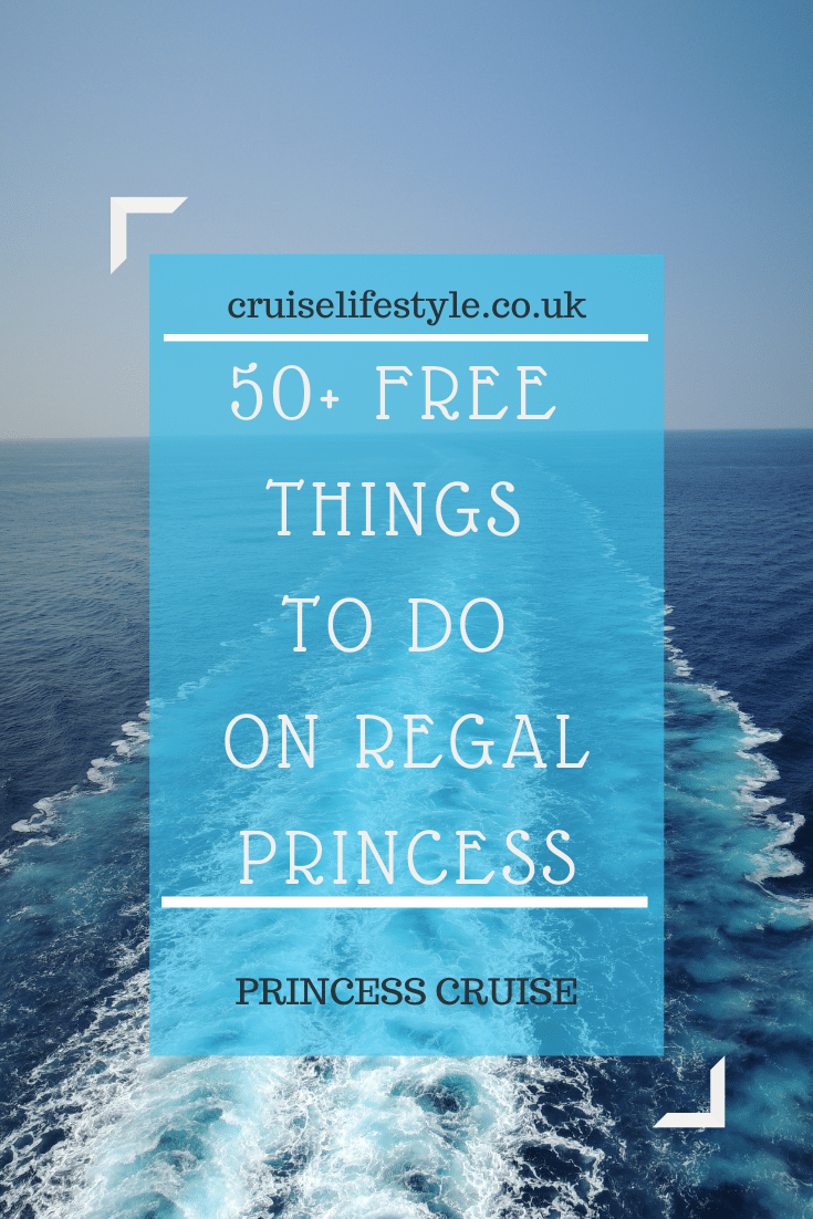 Here are 50+ FREE things to do on Regal Princess to keep you busy on sea days. There is plenty to do and enjoy that doesn't cost extra. Free activities, food, venues, and experiences on Princess Cruises.