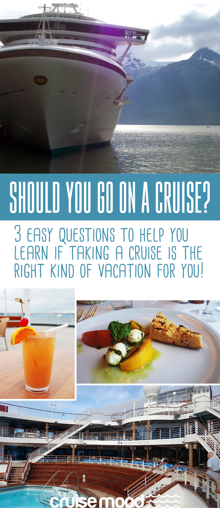 Should You Go on a Cruise? Honest advice from a cruise addict that might surprise you! Answer three short questions to see if a cruise is the right choice.