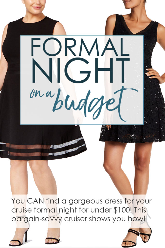 How to find a cruise formal night dress for under $100! Tips and tricks for finding your perfect elegant cocktail dress or evening gown on a budget.