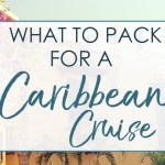 What to Pack for Your Caribbean Cruise: City Tour