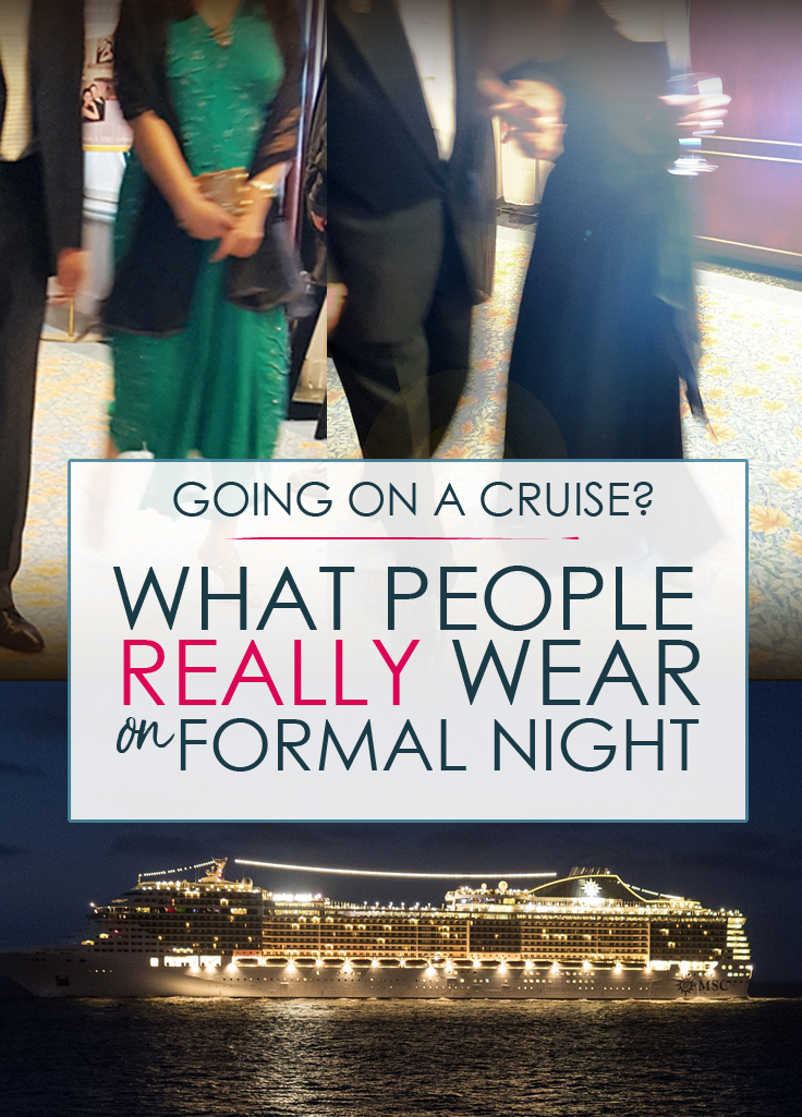 What People REALLY Wear on Formal Night: Does going on a cruise mean packing an evening gown and diamonds? See what average cruisers really wear on a cruise ship elegant or formal evening and learn the dress codes for cruise lines before you set sail.  #cruise #cruising #travel #vacation #formal #formalnight