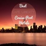 Best Cape Liberty Bayonne Cruise Port Hotels