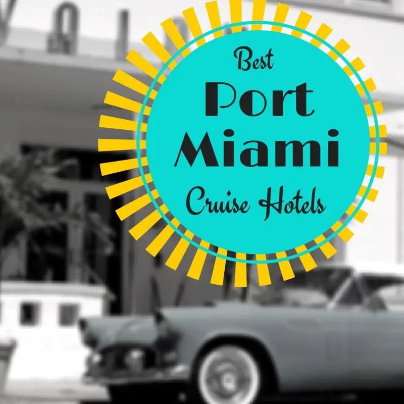 Car Rental Tampa Cruise Port: Best PortMiami Cruise Hotels