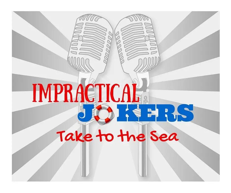 Impractical Jokers Take To The Sea Cruise Port Advisor