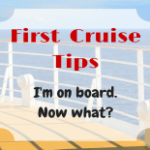 You're Onboard Your Cruise Ship: Now What?