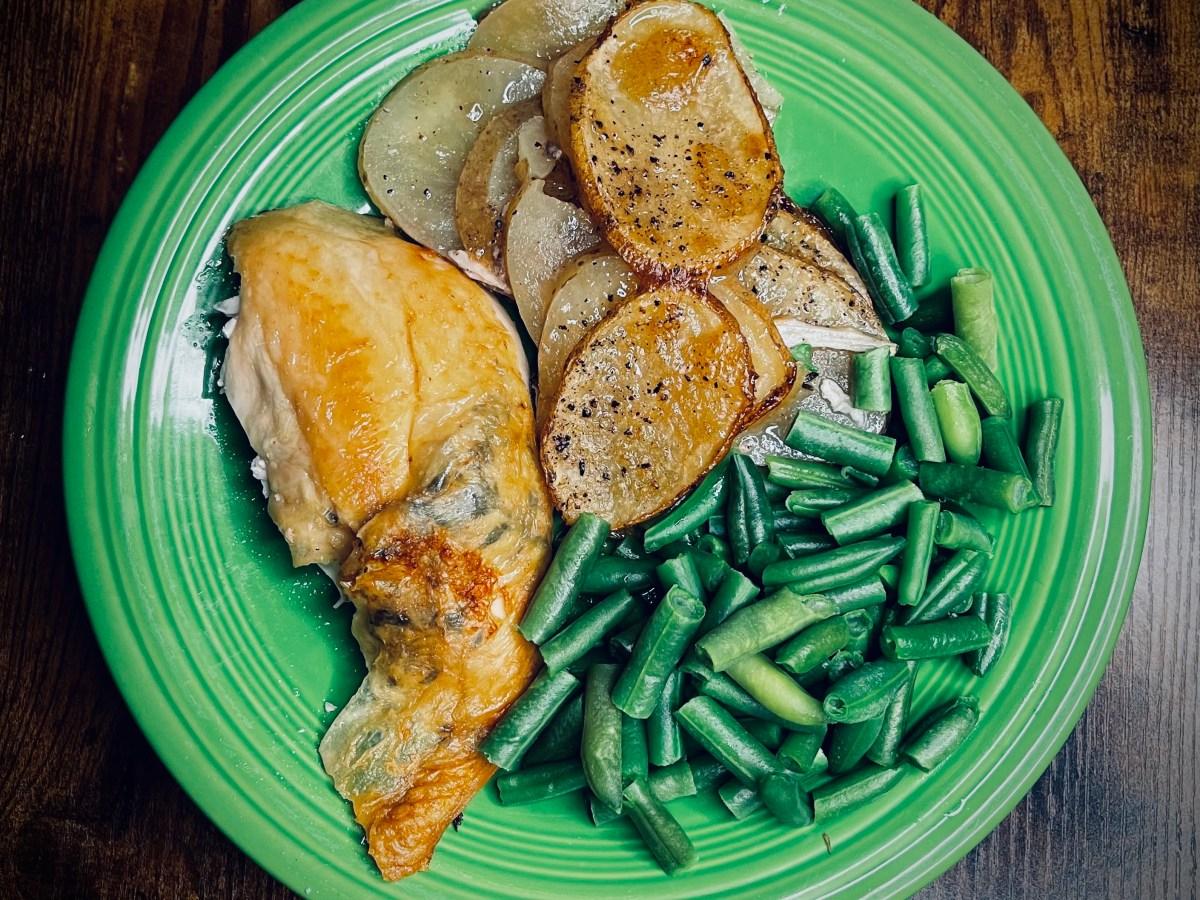 roasted chicken breast, schmaltzy potatoes, green beans, love