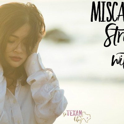 Miscarriage– Struggling with Joy During Infertility