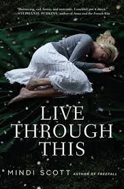 Live through this
