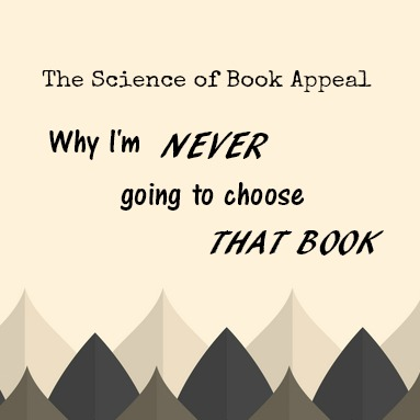 Why I'll Never Choose That Book