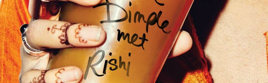 When Dimple Met Rishi