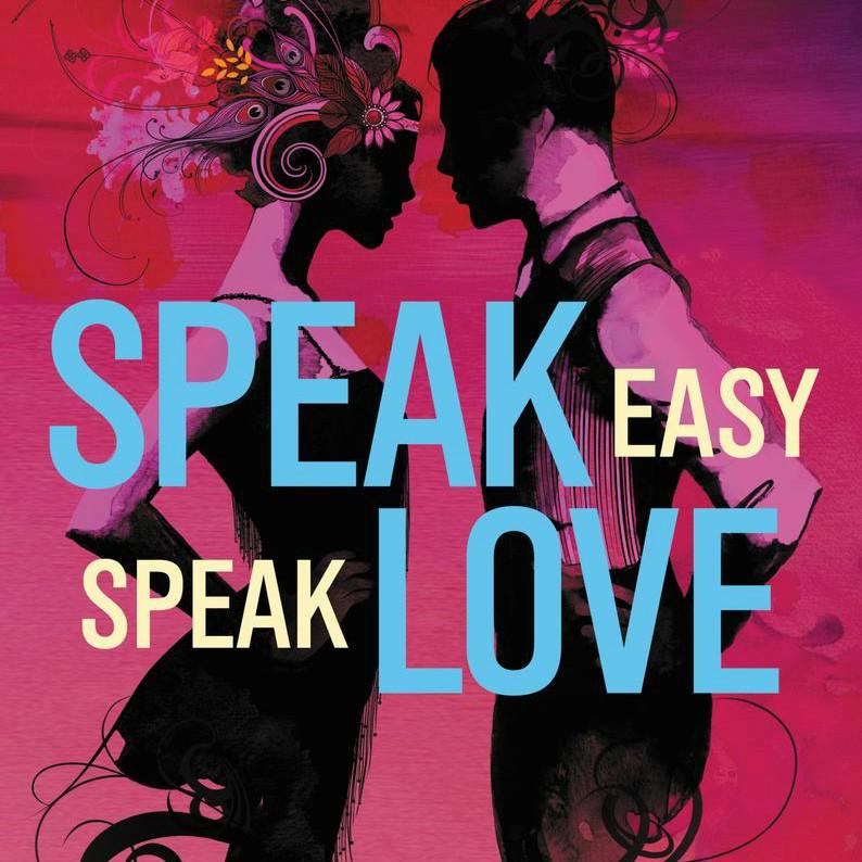 speak easy speak love