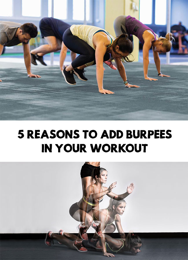 Burpees benefits - 5 Reasons to add burpees in your workout