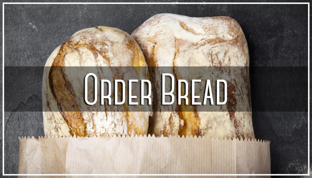 order bread