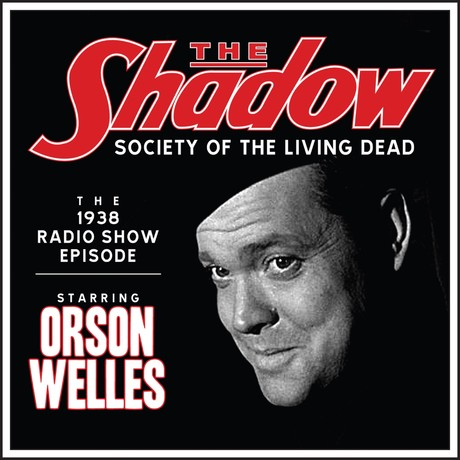 the-shadow-society-of-the-living-dead-the-1938-radio-show-episode