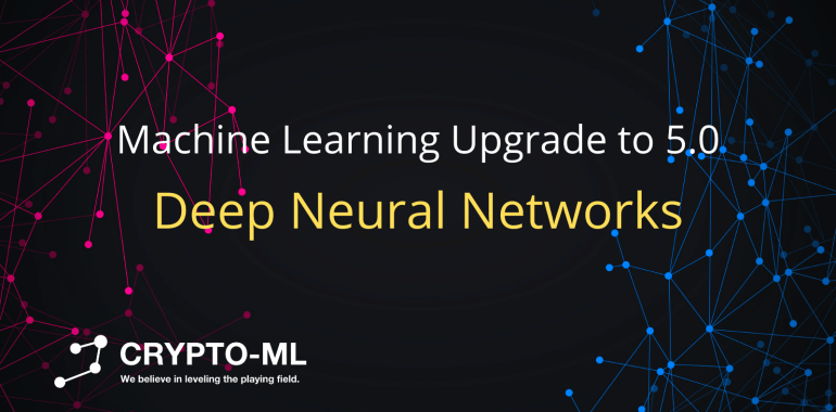 Machine Learning Upgrade to 5 Deep Neural Networks