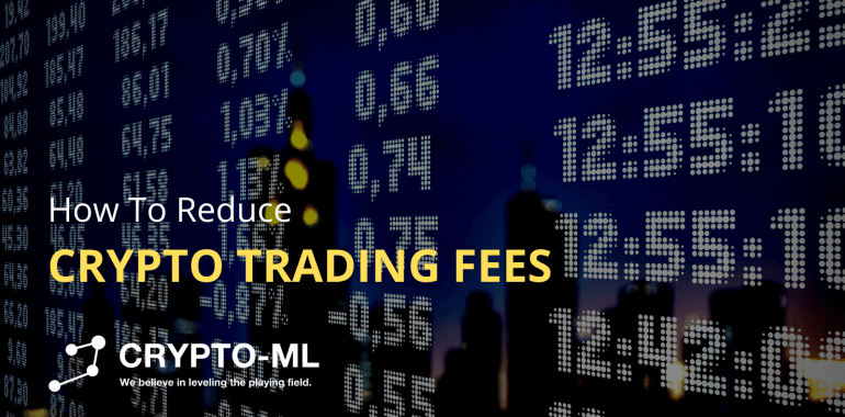 How To Reduce Crypto Trading Fees