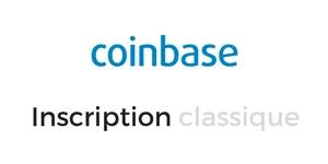inscription-coinbase-classique