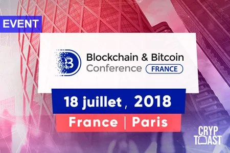Conference Blockchain & Bitcoin France – Paris – 18 Juillet 2018