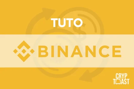 Tuto Binance : Le meilleur exchange au monde