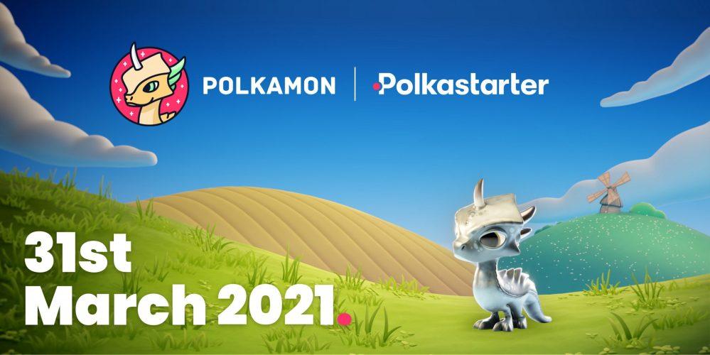 تقديم مشروع Polkamon .. الاكتتاب فى 31 مارس على منصة Polkastarter