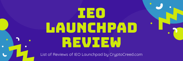 IEO LaunchPad Reviews