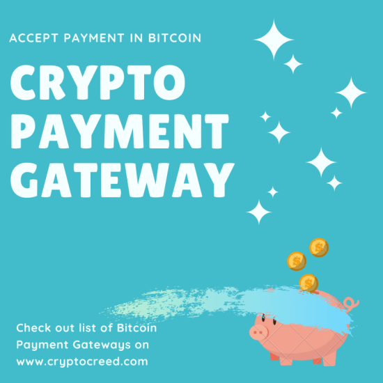 cryptocurrency payment gateways
