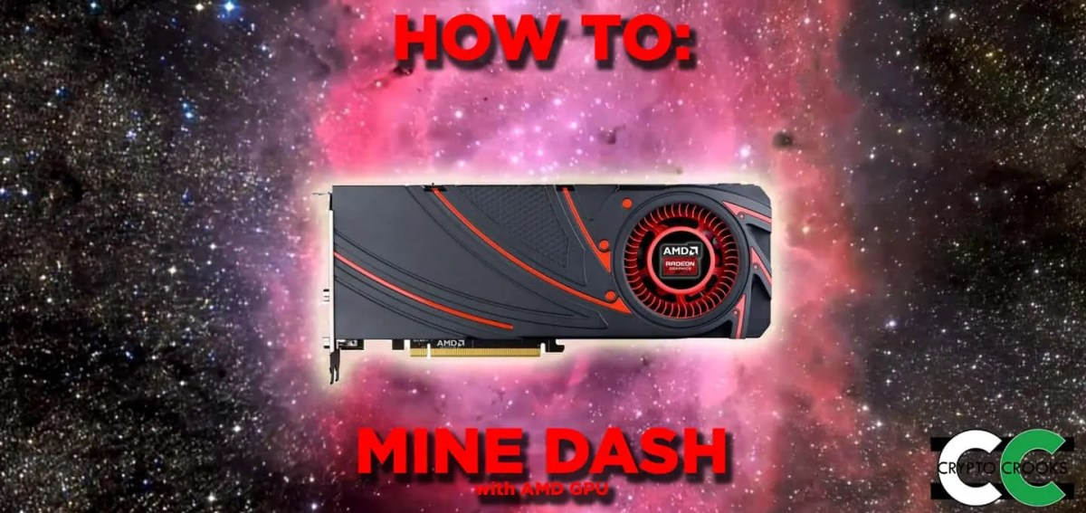 How to Mine DASH with AMD GPU