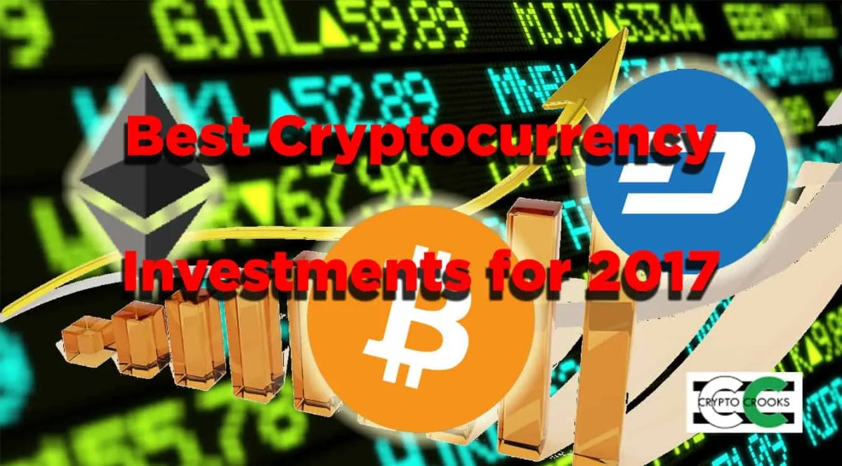 Best Cryptocurrency Investments: 2017