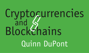 Title Image for Cryptocurrencies and Blockchains Book