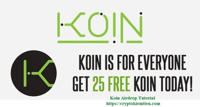 Koin Crypto Airdrop Tutorial - Earn 25 KOIN Free - Worth The $40