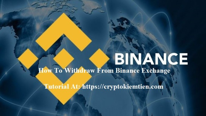 How To Withdraw From Binance Exchange