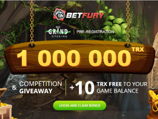BetFury Giveaway TRX - Receive 10 TRX Free And Chance Of Winning 10,000 TRX
