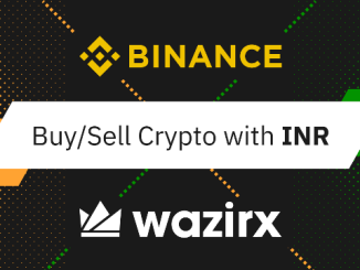 Binance Opens Indian Rupee Fiat Gateway Through WazirX - How To Buy/Sell Crypto With INR?