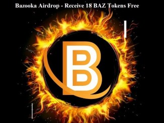 Bazooka Airdrop New Round - Receive 18 BAZ Tokens Free