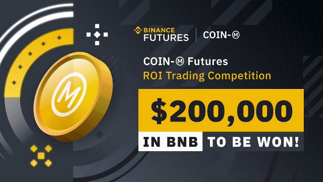 Binance Futures ROI Trading Competition - $200,000 In BNB To Be Won