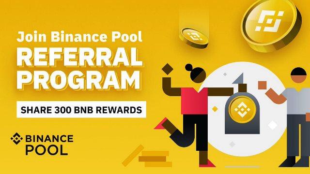 Binance Pool Referral Program To Share 300 BNB Rewards