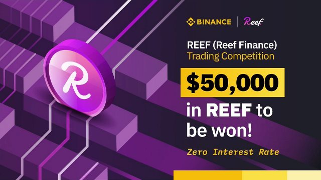 REEF Trading Competition On Binance - Win $50,000 In REEF Tokens