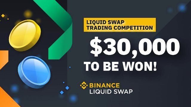 Binance Liquid Swap Trading Competition - Win $30,000 In BUSD
