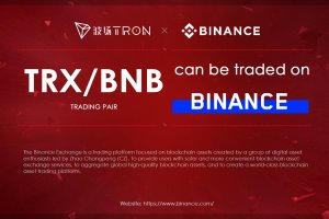 Binance Continues to Embrace Tron As It Launches TRX/BNB Pairing