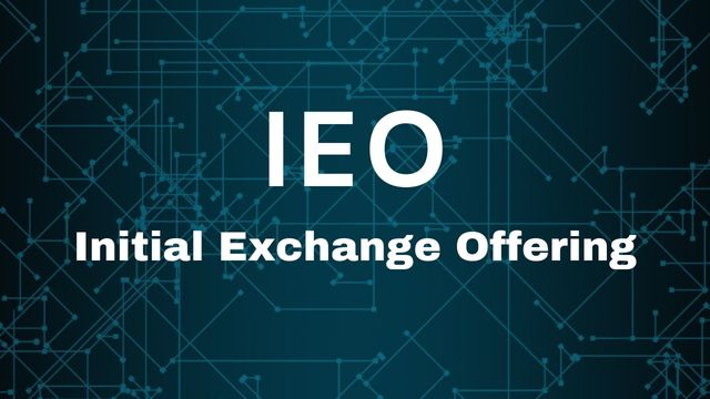 What Is an Initial Exchange Offering (IEO) and How It Differs From ICO?