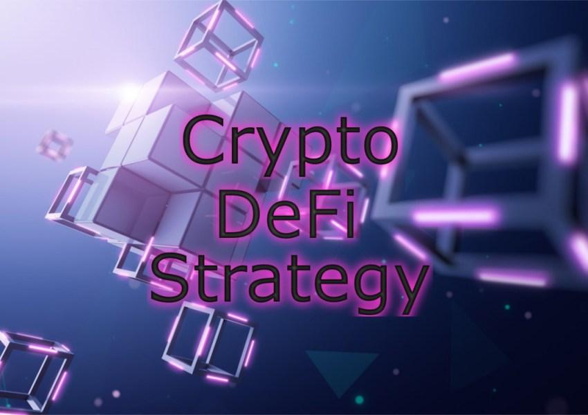 Crypto DeFi Strategy