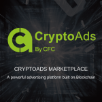 CryptoAds Marketplace Completes Its ICO and Is Ready to Bring Blockchain Technology to the Digital Marketing Ecosystem