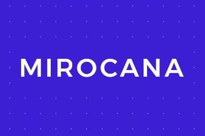 What is Mirocana?