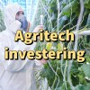 Agritech investering