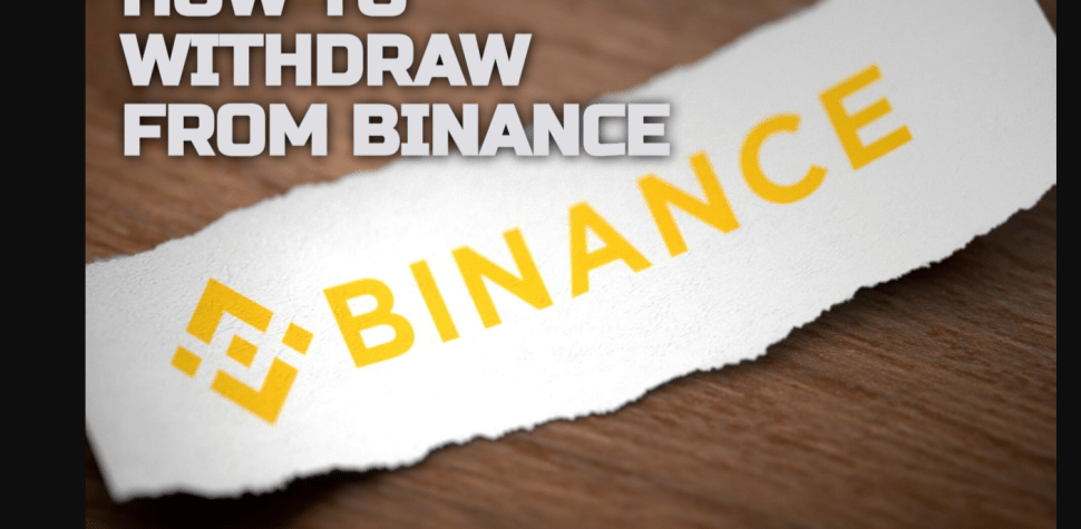 How You Can Easily Withdraw from Binance