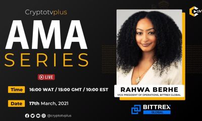 We are definitely looking to enter the Nigeria Market- Rahwa Berhe, VP, operations Bittrex