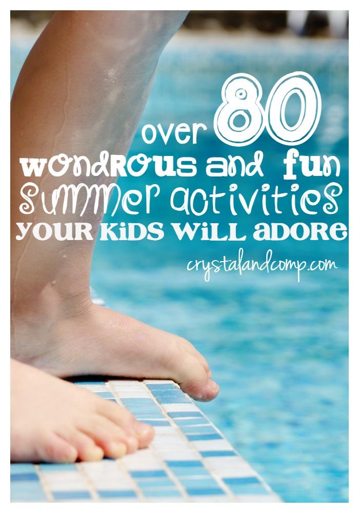 80 wonderous and fun Summer Activities for Kids