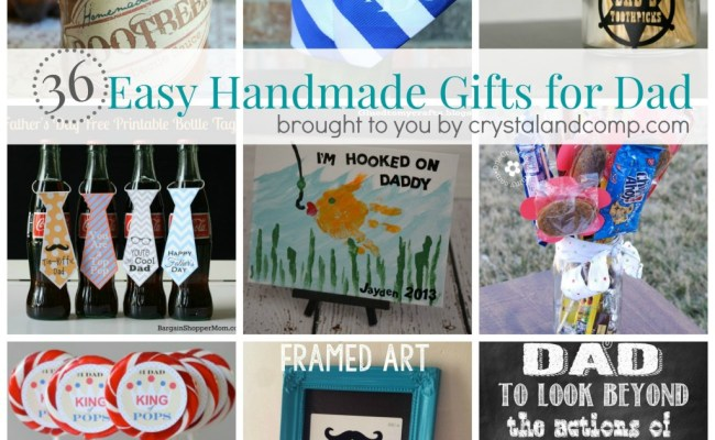 36 Easy Handmade Gift Ideas For Dad Crystalandcomp