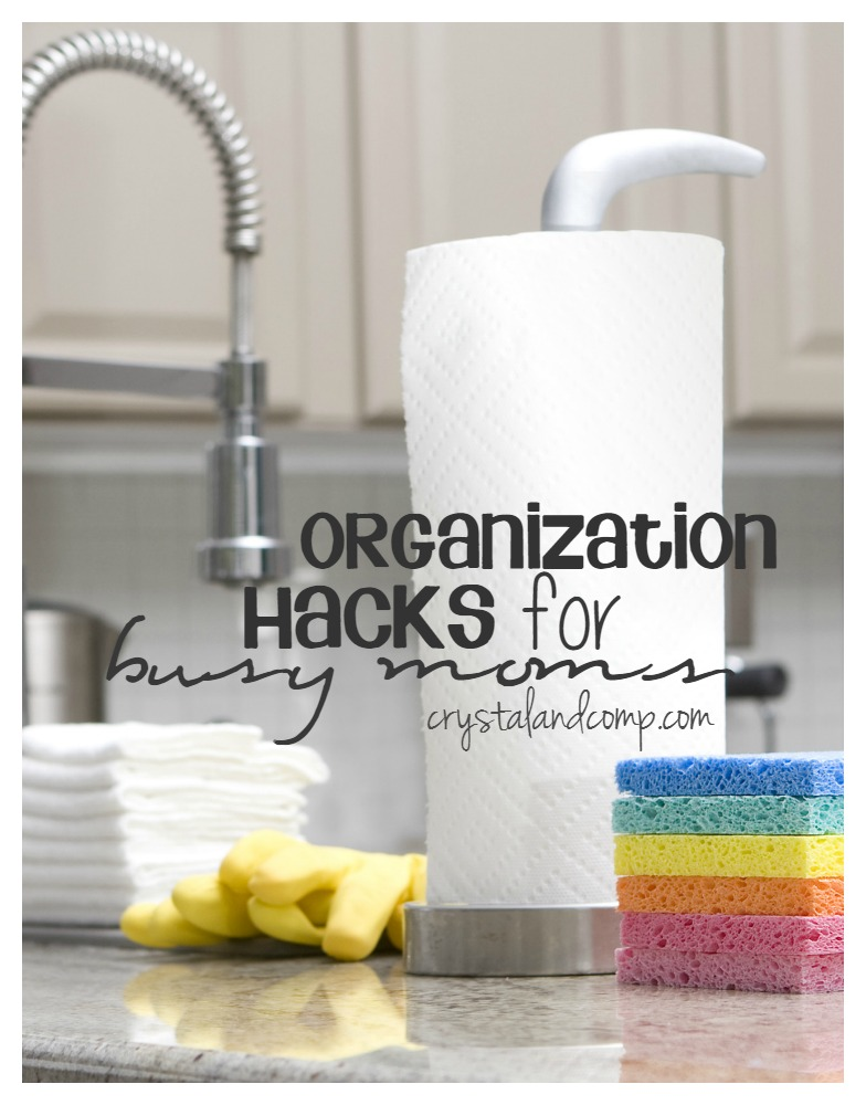 organization hacks for busy moms
