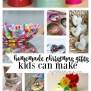 25 Homemade Christmas Gifts Kids Can Make Crystalandcomp